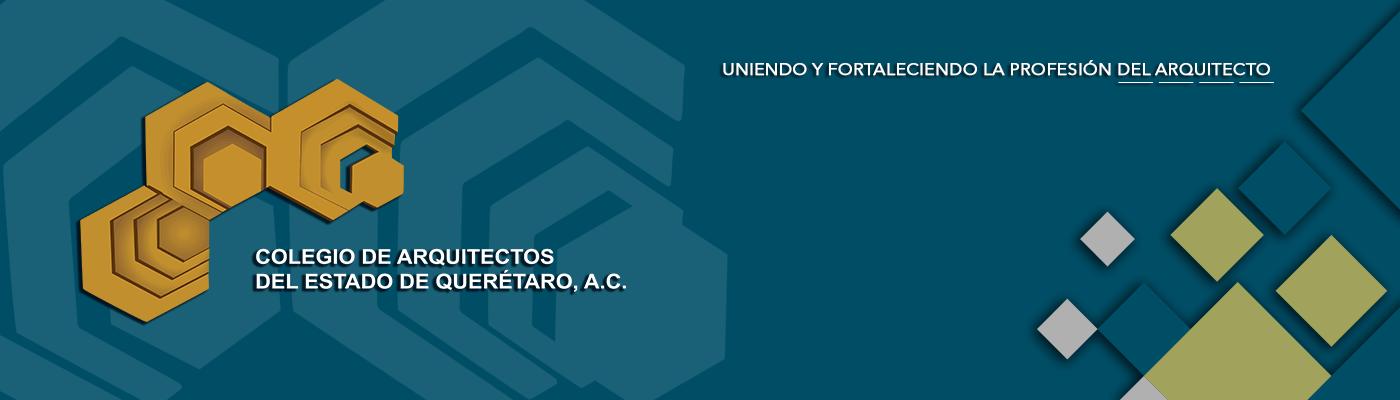 Colegio de Arquitectos del Estado de Querétaro, A.C.